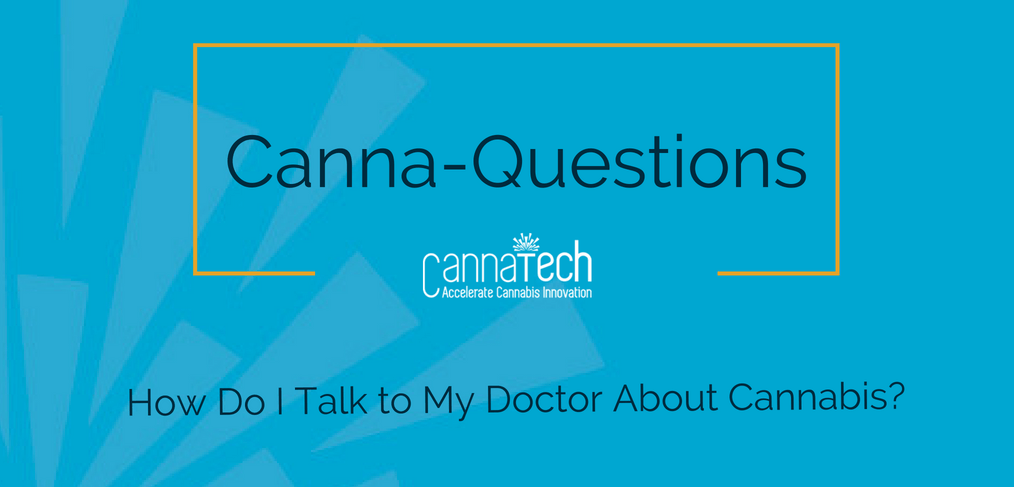 FAQ: How Do I Talk to My Doctor About Cannabis?