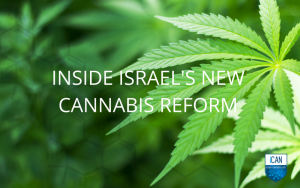 Inside Israel's New Medical Cannabis Reform